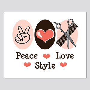 Peace Love Style Hairstylist Small Poster