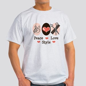 Peace Love Style Hairstylist Light T-Shirt