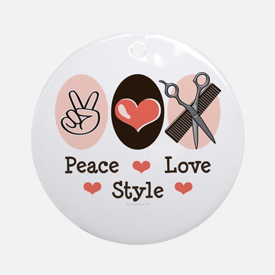 Peace Love Style Hairstylist Ornament (Round)
