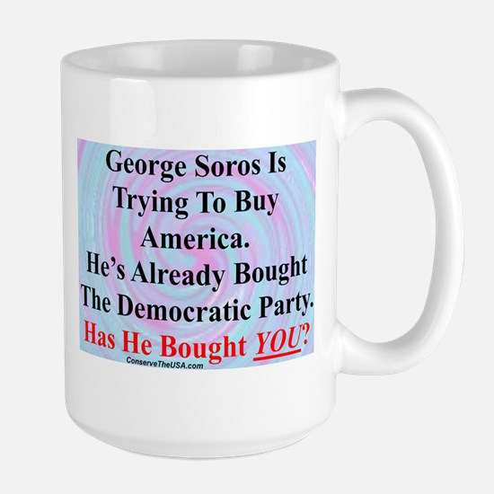 """George Soros Is Buying"" Large Mug"