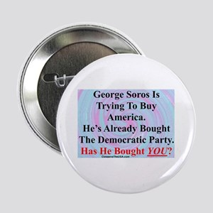 """""""George Soros Is Buying"""" 2.25"""" Button"""