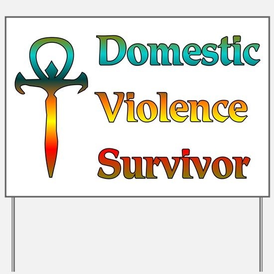 Domestic Violence Survivor Yard Sign