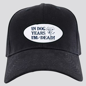 Dog Years Humor Black Cap