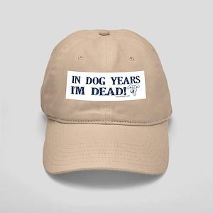 Dog Years Humor Cap