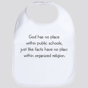 God Has No Place In School Bib