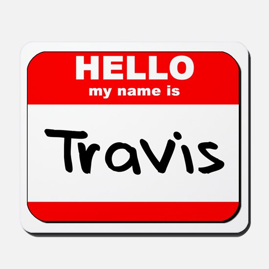 Hello my name is Travis Mousepad