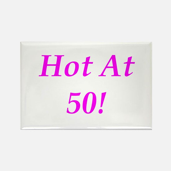 Hot At 50! Rectangle Magnet