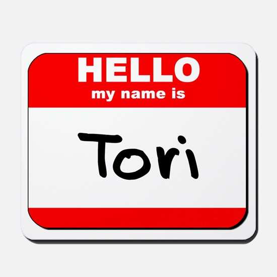 Hello my name is Tori Mousepad