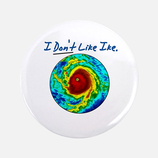 "I Don't Like Ike! 3.5"" Button"