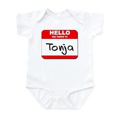 Hello my name is Tonja Infant Bodysuit