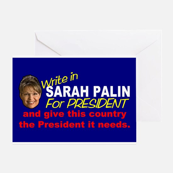 Write In Palin President Greeting Card