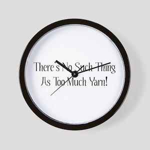 Too Much Yarn Wall Clock