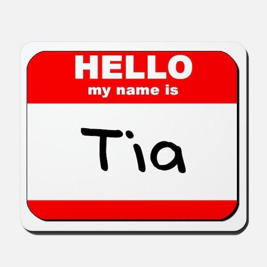 Hello my name is Tia Mousepad