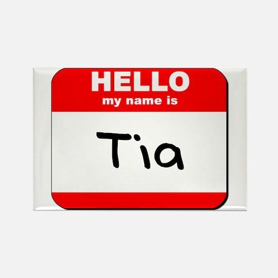 Hello my name is Tia Rectangle Magnet