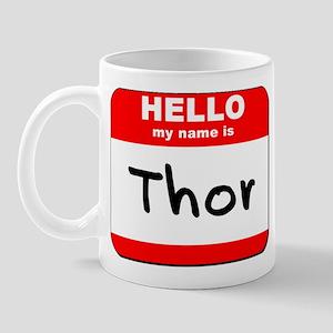Hello my name is Thor Mug