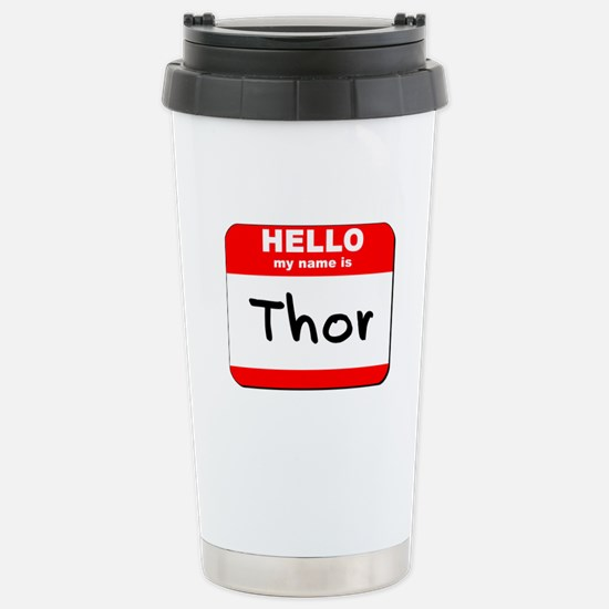 Hello my name is Thor Stainless Steel Travel Mug