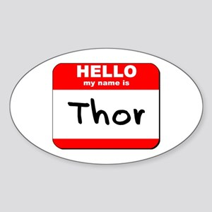 Hello my name is Thor Oval Sticker