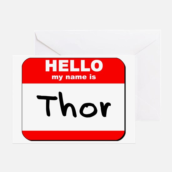 Hello my name is Thor Greeting Card