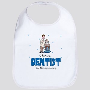Future Dentist like Mommy Baby Infant Toddler Bib