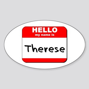 Hello my name is Therese Oval Sticker