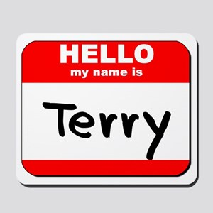 Hello my name is Terry Mousepad