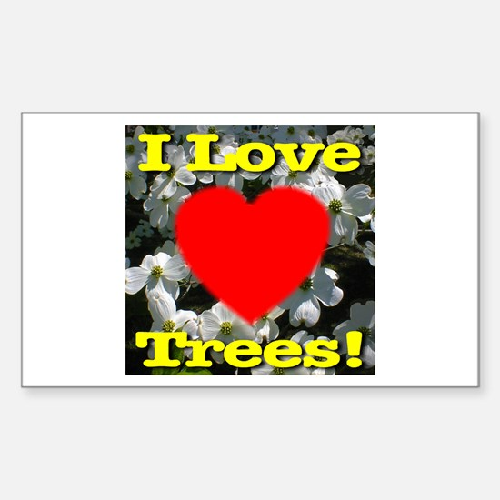 I Love Trees Rectangle Decal