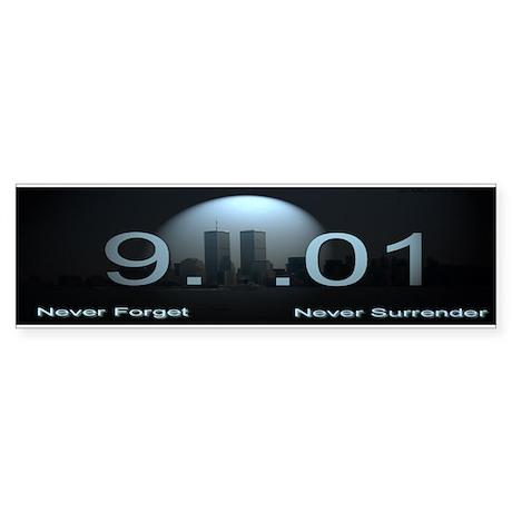 9-11 Never Forget Never Surre Bumper Sticker