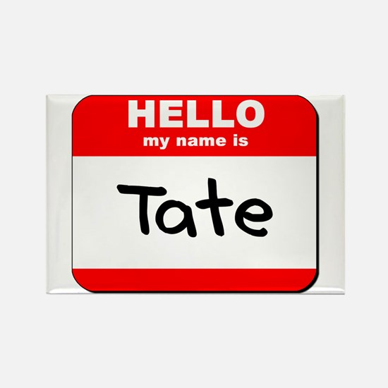 Hello my name is Tate Rectangle Magnet