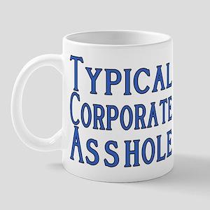 Corporate A Hole Mug