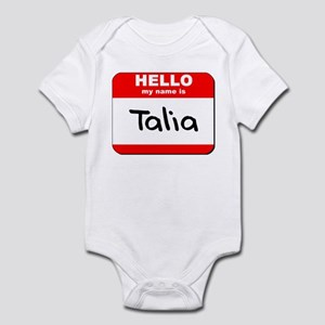 Hello my name is Talia Infant Bodysuit