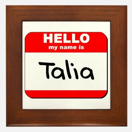 Hello my name is Talia Framed Tile