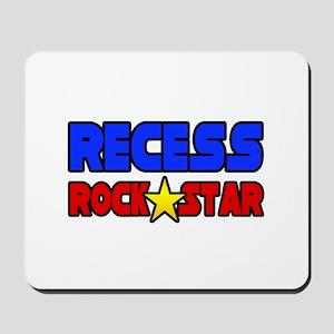 """""""Recess Rock Star"""" Mousepad"""
