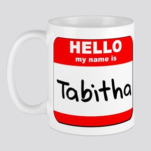 Hello my name is Tabitha Mug