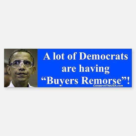 """""""Democrats Remorse"""" Bumper Bumper Bumper Sticker"""