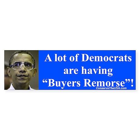 """""""Democrats Remorse"""" Bumper Sticker"""