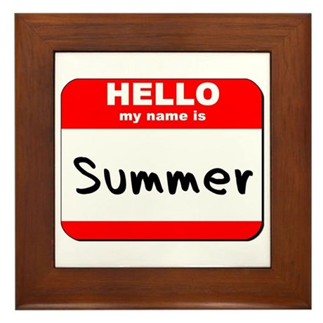 Hello my name is Summer Framed Tile