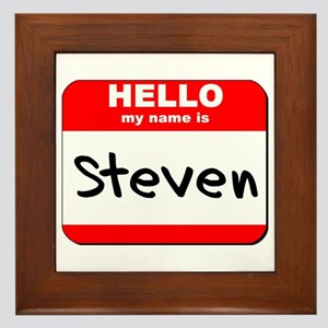 Hello my name is Steven Framed Tile