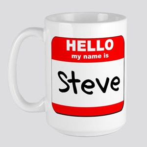 Hello my name is Steve Large Mug