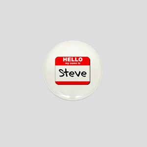 Hello my name is Steve Mini Button