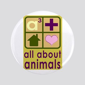 """All About Animals Rescue 3.5"""" Button"""
