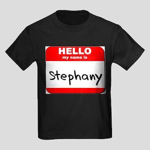 Hello my name is Stephany Kids Dark T-Shirt