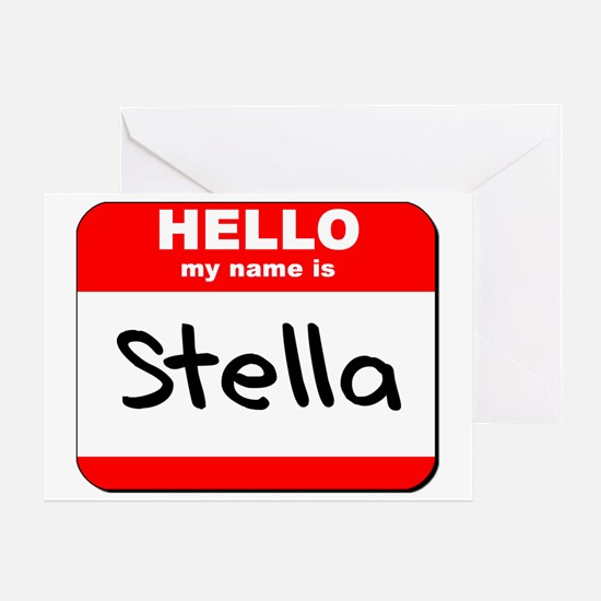 Hello my name is Stella Greeting Card