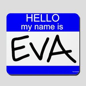"""""""Eva"""" Mousepad"""