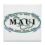 Maui - Been There Surfed That - Tile Coaster