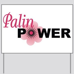 Palin Flower Power Yard Sign
