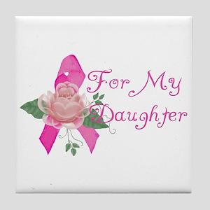 Breast Cancer Support Daughter Tile Coaster
