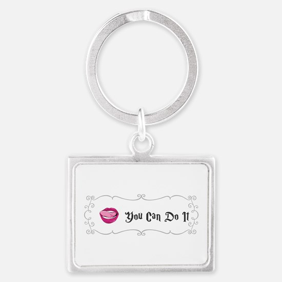 You Can Do It Keychains