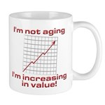 I'm increasing in value Mug