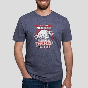 Yes, I Am A Mechanic T Shirt, Mechanic T S T-Shirt