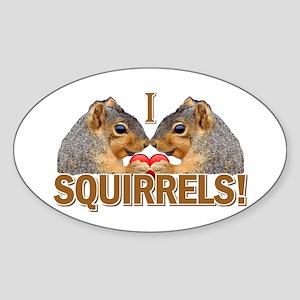 I Heart / Love Squirrels! Oval Sticker